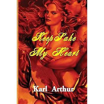 KeepSake My Heart by Arthur & Karl