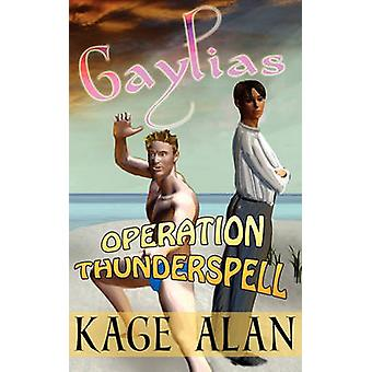 Operation Thunderspell by Gair & Kristofer