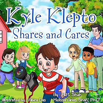 Kyle Klepto Shares and Cares by Shah & A.M.