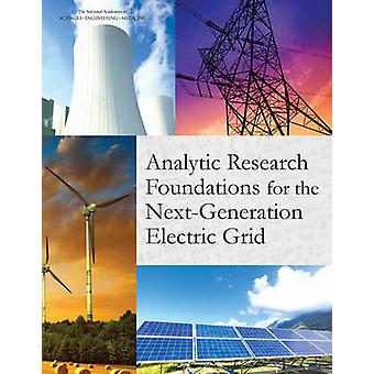 Analytic Research Foundations for the Next-Generation Electric Grid b