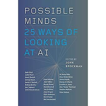 Possible Minds - Twenty-Five Ways of Looking at AI by John Brockman -