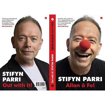 Out with It! / Allan a Fo! by Stifyn Parri - 9781785622861 Book