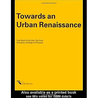 Towards an Urban Renaissance by Urban Task Force - 9781851121656 Book