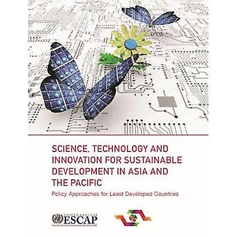 Science - technology and innovation for sustainable development in As