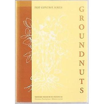 Pest Control in Groundnuts (2nd Revised edition) by Susan D. Feakin -