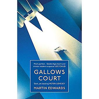 Gallows Court by Martin Edwards - 9781788546102 Book