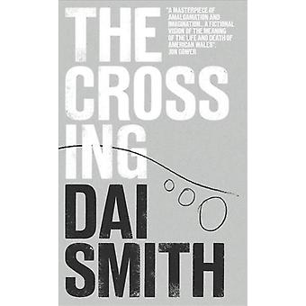 The Crossing by Smith & Dai