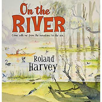 On the River by Roland Harvey - 9781911631613 Book