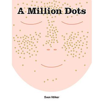 A Million Dots by Sven Volker - 9781908714664 Book