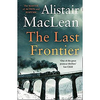 The Last Frontier by Alistair MacLean - 9780008337407 Book