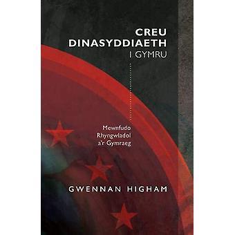 Creu Dinasyddiaeth i Gymru - Mewnfudo Rhyngwladol a'r Gymraeg by Gwenn