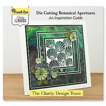 Claritystamp Fresh Cut Die Cutting Botanische Diafragma's: Een inspirerende gids