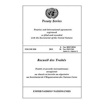 Treaty Series 2896 (Bilingual Edition) (United Nations Treaty Series / Recueil des Traites des Nations Unies)