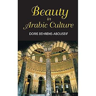 Beauty in Arabic Culture (Princeton series on the Middle East)