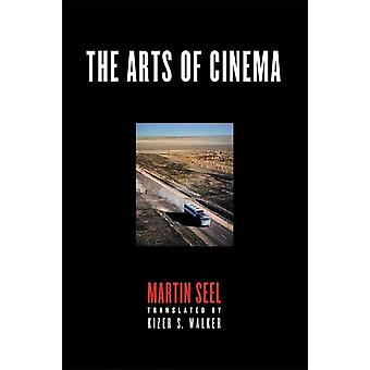 The Arts of Cinema by Seel & Martin