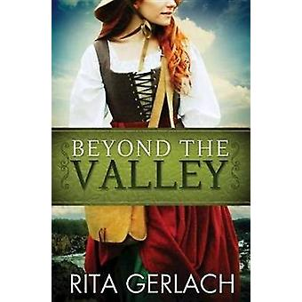 Beyond the Valley by Rita Gerlach - 9781426714160 Book
