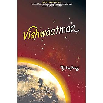 Vishwaatmaa by Madhup Pandey - 9781482820775 Book