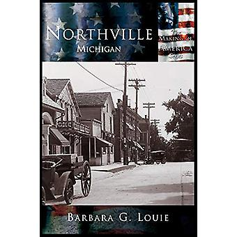 Northville by Barbara G Louie - 9781589731080 Book