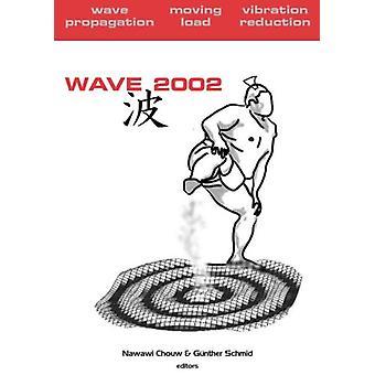Wave 2002 - Golfvoortplanting - Bewegende belasting - Trillingsreductie - Proc