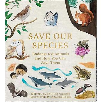Save Our Species Endangered Animals and How You Can Save Them
