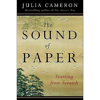 El sonido del papel empezando desde cero por Julia Cameron