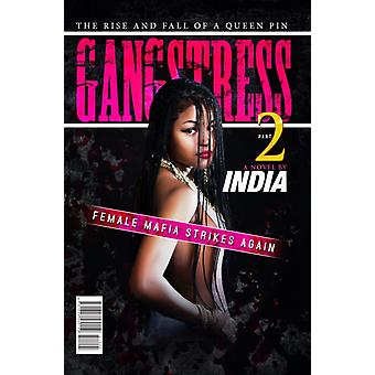 Gangstress 2 by India