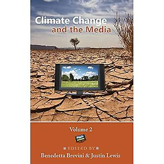 Climate Change and the Media: Volume 2 (Global Crises and the Media)