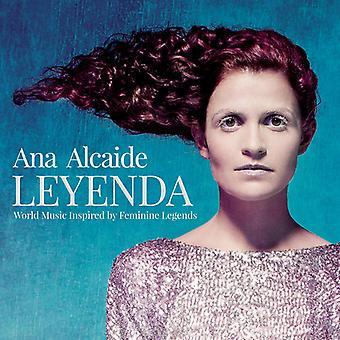 Ana Alcaide - Leyenda: World Music Inspired by Feminine Legends [CD] USA import