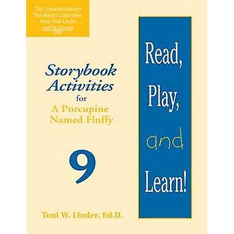 Lire - jouer - et d'apprendre! Module 9 - activités romanesque pour un Porcupi