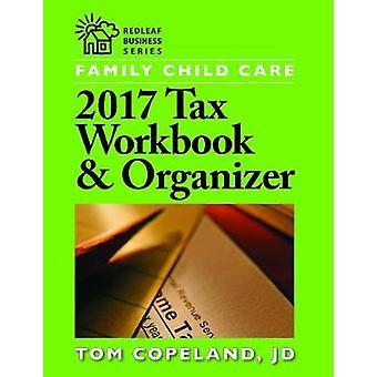 Familj barn vård 2017 skatt arbetsbok & arrangör av Tom Copeland - 978