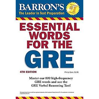 Essential Words for the GRE (4th Revised edition) by Philip Geer - 97