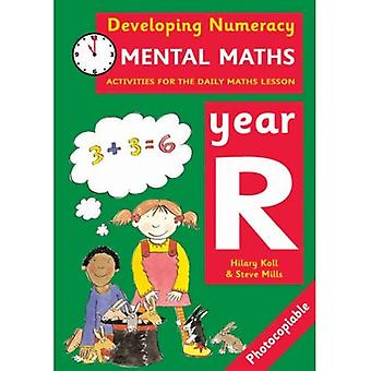Developing Numeracy: Mental Maths Year R: Activities for the Daily Maths Lesson (Developings)