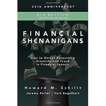 Financiële Shenanigans, vierde editie: How to Detect Accounting Gimmicks & fraude in financiële verslagen