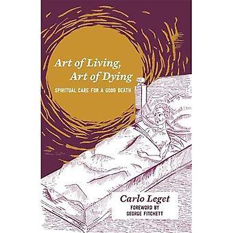 Arte di vivere, arte di morire: cura spirituale per una buona morte