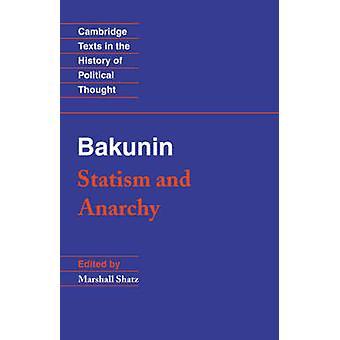 Bakunin Statism and Anarchy by Michael Bakunin