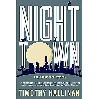Nighttown: Junior Bender Mystery #7