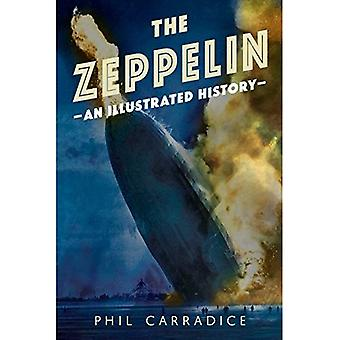 The Zeppelin: An Illustrated History