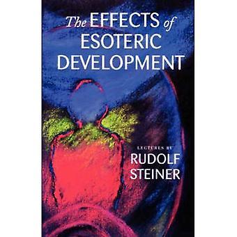 De effecten van de esoterische ontwikkeling: tien lezingen in Den Haag, 20-29 maart 1913