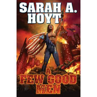 A Few Good Men by Sarah A. Hoyt - 9781476736259 Book