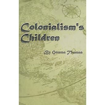 Colonialisms kinderen door Thomas & Gemma