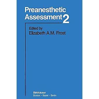 Preanesthetic beoordeling 2 door Frost & E.