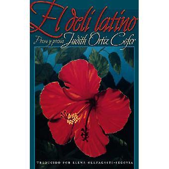 El Deli Latino by Cofer & Judith Ortiz