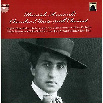 Kaminski - Heinrich Kaminsky: Chamber Music with Clarinet [CD] USA import