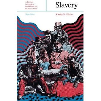 Slavery - A Problem in American Institutional and Intellectual Life (3