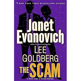 The Scam by Janet Evanovich - Lee Goldberg - 9780345543165 Book