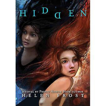Hidden by Helen Frost - 9780374382216 Book