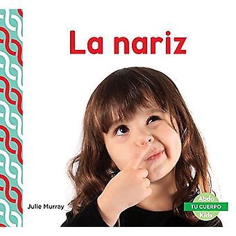 La Nariz (Nose) by Julie Murray - 9781624026553 Book