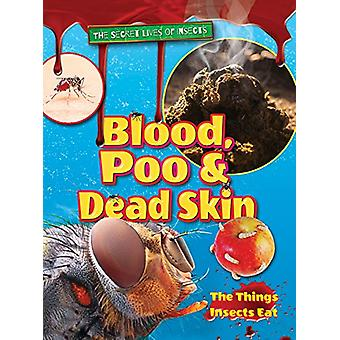Blood - Poo and Dead Skin - 2018 by Ruth Owen - 9781788560016 Book