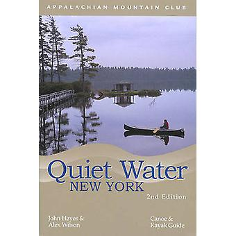 Quiet Water New York - Canoe and Kayak Guide (2nd) by John Hayes - Ale