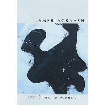 Lampblack & Ash by Simone Muench - 9781932511260 Book